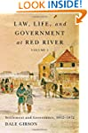 Law, Life, and Government at Red Rive...