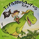 Tyrannosaurus Rex: The King of the Dinosaurs (Dinosaur Books)