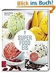 Superfood-Eis