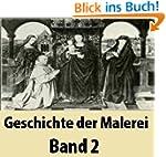 Geschichte der Malerei Band 2 [ Illus...