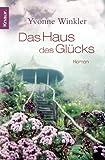 Haus des Gl�cks: Roman
