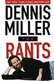 The Rants (038547802X) by Miller, Dennis