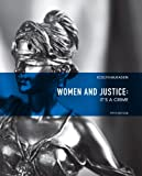 Women and Justice: It's a Crime (5th Edition)