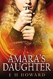 Amara's Daughter (Shudalandia Series Book 1)