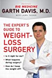 img - for The Expert's Guide to Weight-Loss Surgery: Is it right for me? What happens during surgery? How do I keep the weight off? book / textbook / text book