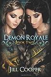 Demon Royale: The Dream Slayer Series (Volume 2)