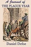 Daniel Defoe A Journal of the Plague Year