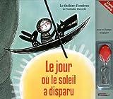 echange, troc Nathalie Dieterlé - Théatre des Ombres, Tome 5 : Le jour où le soleil a disparu
