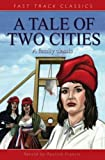 A Tale of Two Cities (Fast Track Classics) (Fast Track Classics) (0237526913) by Charles Dickens