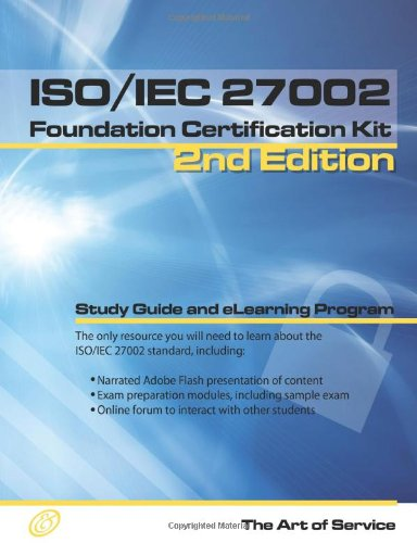 ISO/Iec 27002 Foundation Complete Certification Kit - Study Guide Book and Online Course - Second Edition