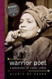 img - for Warrior Poet: A Biography of Audre Lorde by Alexis De Veaux (2006-11-17) book / textbook / text book