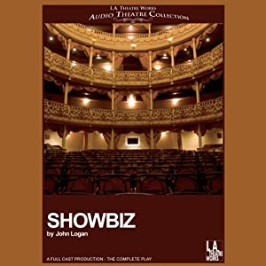 Showbiz (Dramatized) | [John Logan]
