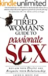 A Tired Woman's Guide to Passionate S...