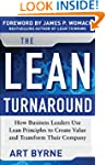 The Lean Turnaround:  How Business Le...