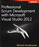 img - for Professional Scrum Development with Microsoft Visual Studio 2012 (Developer Reference) by Richard Hundhausen (2012-10-25) book / textbook / text book
