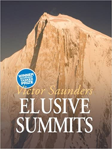 Elusive Summits: Four expeditions in the Karakoram Book Cover