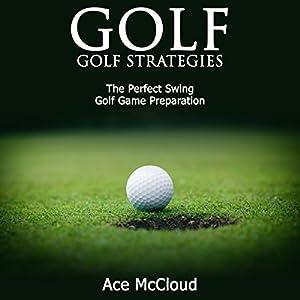 Golf: Golf Strategies Audiobook