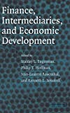 img - for Finance, Intermediaries, and Economic Development book / textbook / text book
