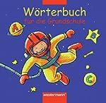W�rterbuch f�r die Grundschule - Ausg...