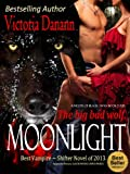 img - for Moonlight: The Big Bad Wolf (Knights of Black Swan 4) book / textbook / text book