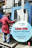 img - for Lean TPM, Second Edition: A Blueprint for Change book / textbook / text book