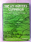 The Ley Hunter's Companion: Aligned ancient sites: a new study with field guide and maps (0500012083) by Paul Devereux