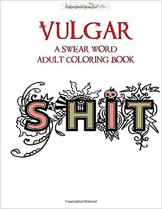 VULGAR: A Swear Word Adult Coloring Book