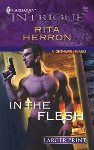 In The Flesh (Larger Print Harlequin Intrigue), RITA HERRON