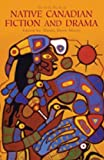 img - for The Exile Book of Native Canadian Fiction and Drama book / textbook / text book