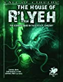 The House of Rlyeh: Five Scenarios Based on Tales by H.P. Lovecraft (Call of Cthulhu roleplaying)