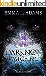 Darkness Watching (The Darkworld Seri...