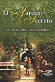 img - for O Jardim Secreto (Portuguese Edition) book / textbook / text book