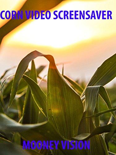 Corn Video Screensaver Set To Music