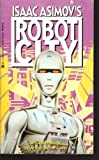 Prodigy (Isaac Asimov's Robot City, Book 4) (0441373844) by Cover, Arthur Byron