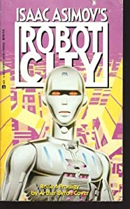 Prodigy (Isaac Asimov's Robot City, Book 4) by Arthur Byron Cover