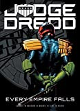 img - for Judge Dredd: Every Empire Falls book / textbook / text book