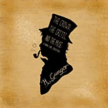 The Crowd, the Critic, and the Muse: A Book for Creators (       UNABRIDGED) by M. Gungor Narrated by Michael Gungor