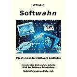 """Softwahn: Der etwas andere Software-Leidfadenvon """"Ulf Neubert"""""""
