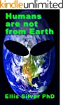 Humans are not from Earth: a scientif...