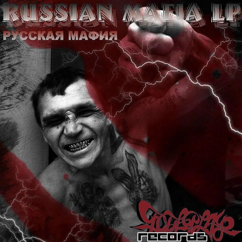Russian Mafia LP ft. Gancher, Ruin, Bionick, CA2K, Silent Storm, Bookinz, and Andy Pain