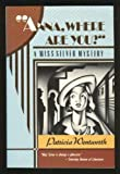 Anna, Where Are You?: A Miss Silver Mystery (0060923350) by Wentworth, Patricia
