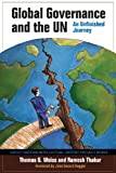 img - for Global Governance and the UN: An Unfinished Journey (United Nations Intellectual History Project Series) book / textbook / text book