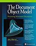 img - for Document Object Model : Processing Structured Documents book / textbook / text book