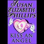 Kiss an Angel   Susan Elizabeth Phillips