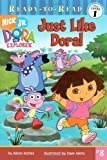 Just Like Dora! (Dora the Explorer Ready-to-Read)