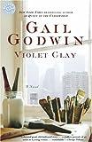 Violet Clay: A Novel