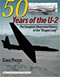 img - for 50 Years of the U-2: The Complete Illustrated History of Lockheeds Legendary Dragon Lady book / textbook / text book