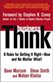 img - for businessThink: Rules for Getting It Right--Now, and No Matter What! book / textbook / text book
