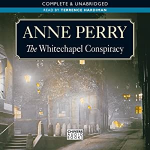 The Whitechapel Conspiracy | [Anne Perry]
