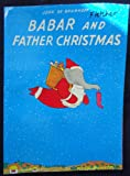 Babar and Father Christmas (0394847547) by De Brunhoff, Jean